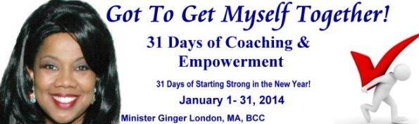 Got To Get Myself Together 31 Days 2
